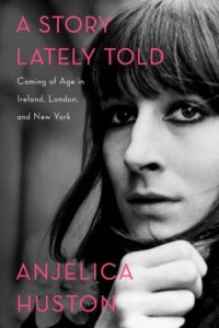 a_story_lately_told_angelica_huston_a_p